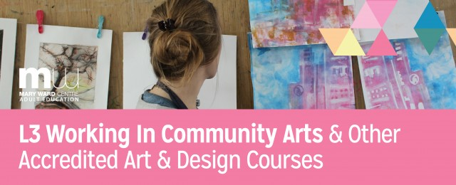 mary ward centre, courses, adult education, london, community arts, art foundation, art & design courses, central london courses, art courses
