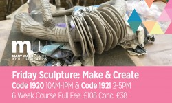 sculpture, make and create, mary ward centre